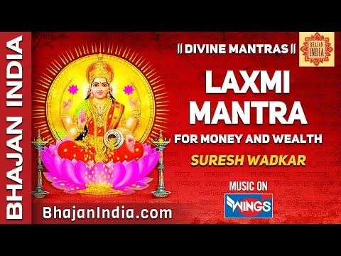 Laxmi Mantra for Money | Om Mahalaxmi Namo Namah Om Vishnu Priya by Suresh Wadkar