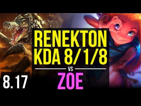 RENEKTON vs ZOE (MID) | KDA 8/1/8, 800+ games, Legendary | Korea Diamond | v8.17