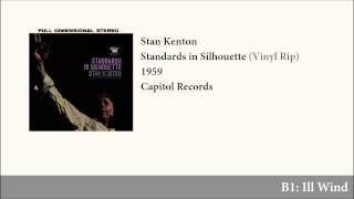 Stan Kenton - Standards in Silhouette (Vinyl Rip - Full Album)