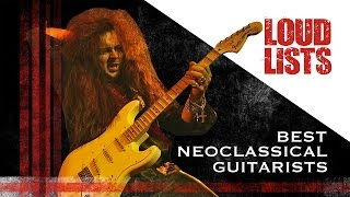 10 Greatest Neoclassical Guitarists