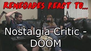 Renegades React to... Nostalgia Critic - DOOM