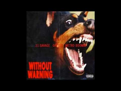 21 Savage & Offset ft. Travis Scott -...