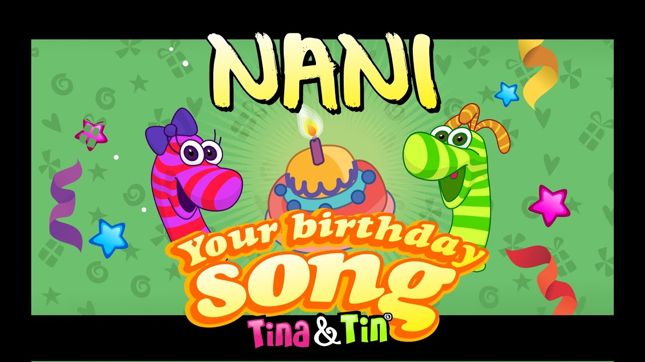 Tina&Tin Happy Birthday NANI