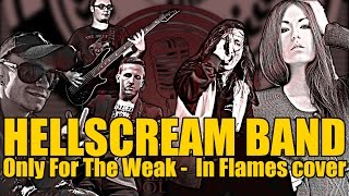 In Flames - Only For The Weak Full Band Cover