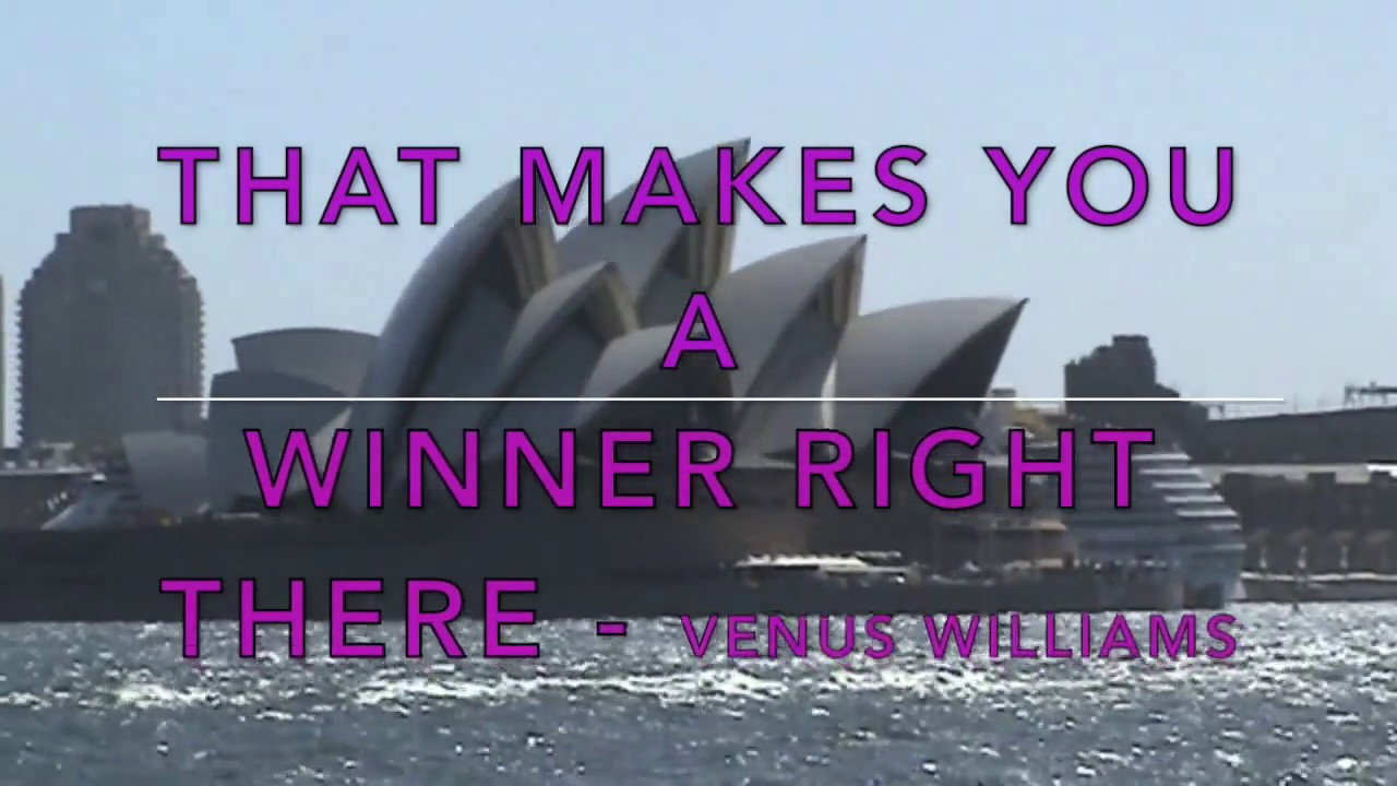 YOU Have To Believe In Yourself   Venus Williams (Self Belief Quote)