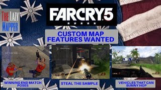 Far Cry 5 Features wanted in custom maps with FCIP gameplay