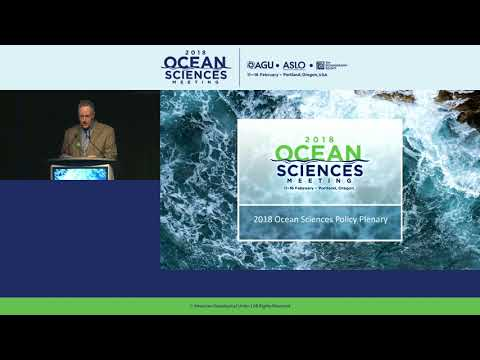 Ocean Sciences Meeting 2018 Policy Plenary: Convergence Of Ideas And Communities