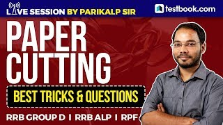Paper Cutting Expected Questions for RRB ALP, RPF & Group D | Reasoning Tricks by Parikalp Sir
