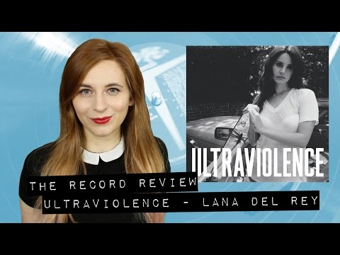 Ultraviolence - Lana Del Rey (The Record Review) mp3