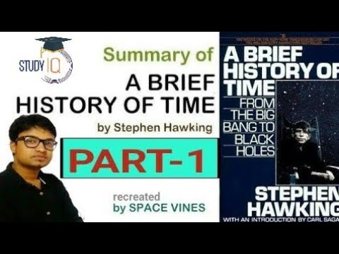 A Brief History of Time by Stephen Hawking || The Book Summary || part-1|| Space Vines 🔭