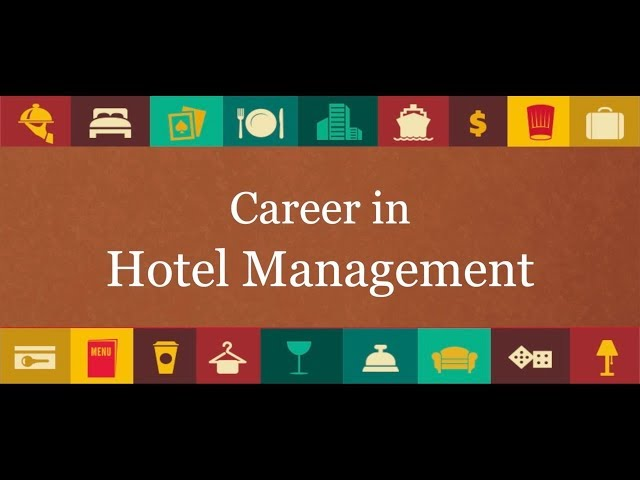HOSPITALITY - Career in Hotel Management