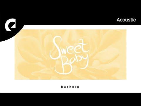 Bothnia feat. Cody Francis - Sweet Baby