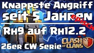 [520] DER knappste Angriff seit 5 Jahren   Rh9 auf Rh12.2   Clash of Clans Deutsch COC