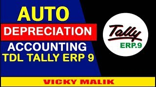 HOW TO CALCULATE AUTO DEPRECIATION IN TALLY ERP 9, DEPRECIATION ON FIXED ASSETS ENTRY IN TALLY ERP 9