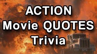 Movie Quotes Trivia - Action or Adventure