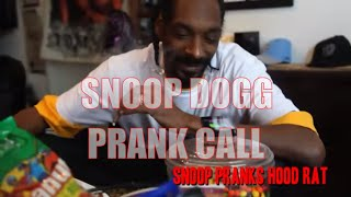 Repeat youtube video Snoop Dogg Prank Calls A Hood Rat