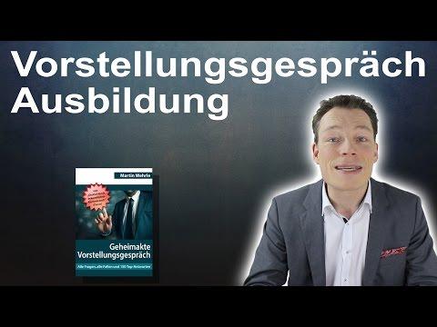 Vorstellungsgespräch Ausbildung: Fragen Und Top-Antworten Von Martin Wehrle