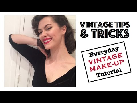 Everday Vintage Make-up Tutorial⎟VINTAGE TIPS & TRICKS