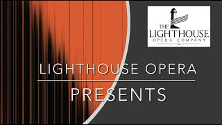 "The Lighthouse Opera Company Presents ""A Distant Flute!"""