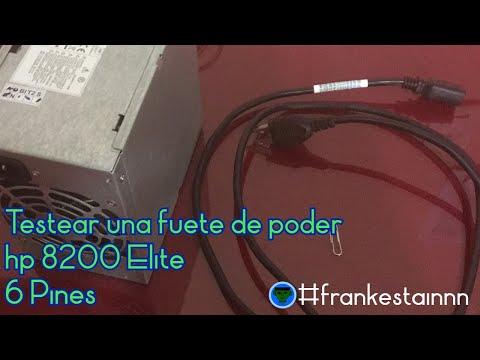 Testeo de la fuente hp 8200 Elite de 6 pines