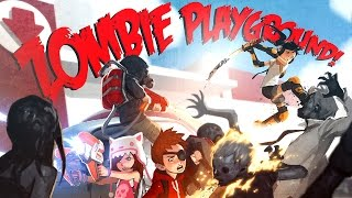 Zombie Playground Gameplay [60FPS] [Early Access]