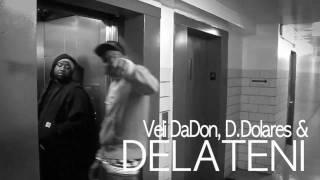 """DELATENI ft:VELI` & D.DOLERES -""""DUMP!"""" Official Video"""