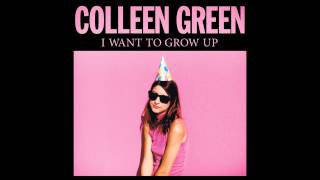 Colleen Green - Whatever I Want