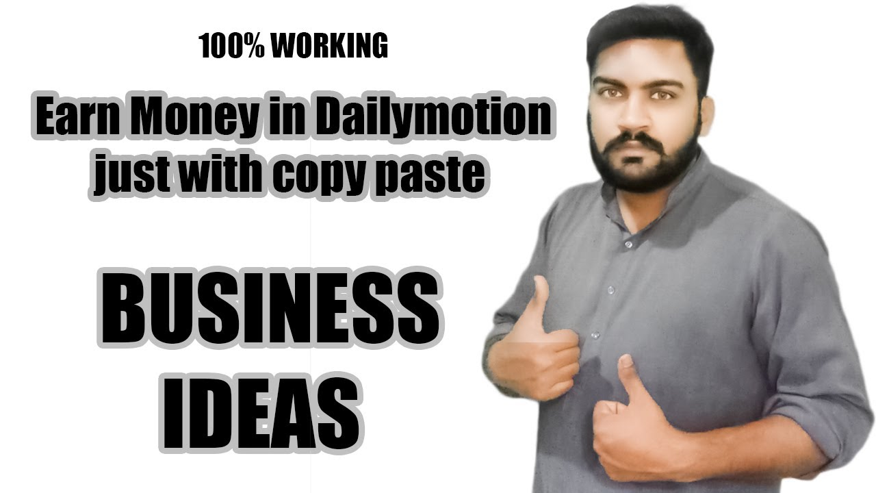 How To Earn Money In Dailymotion  Business Ideas In ...