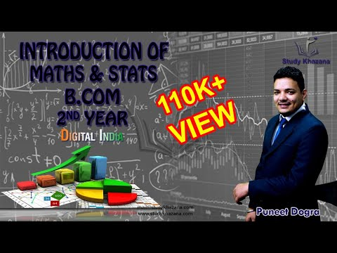 Introduction of Maths & Statistics - B Com 2nd Year | Study
