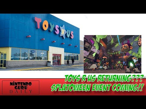 Toys R Us Is RETURNING!! | Splatoween Gets Announced For Splatoon 2 | MORE NES Games Are Coming