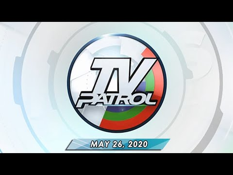 LIVESTREAM: TV Patrol (May 26, 2020) Full Episode
