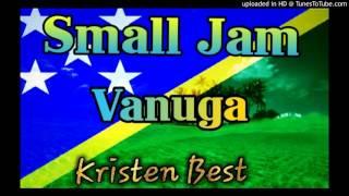 Small Jam - Vanuga (Solomon Islands Music 2015)