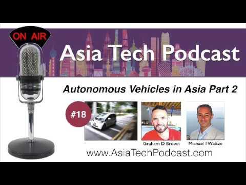 ATP18 – Autonomous Vehicles in Asia (Part 2)