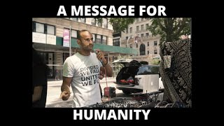 A MESSAGE FOR HUMANITY 🌎
