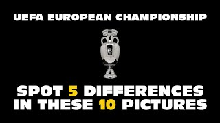 UEFA EUROPEAN CHAMPIONSHIP QUIZ   SPOT THE DIFFERENCE