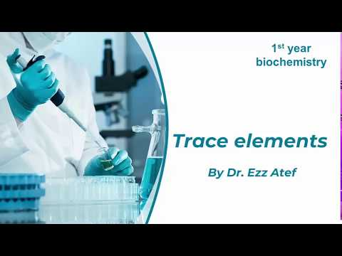 Biochemistry - 1st year - trace elements