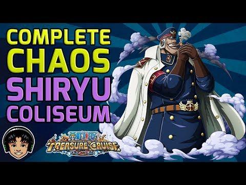 Walkthrough for Complete Chaos Shiryu Coliseum [One Piece Treasure Cruise]