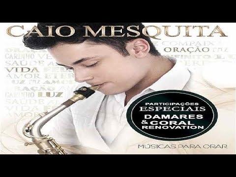 MESQUITA BAIXAR CAIO MUSICAS
