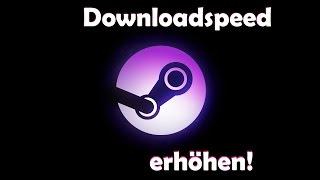 Steam Downloadspeed stark erhöhen! [Tutorial/German]