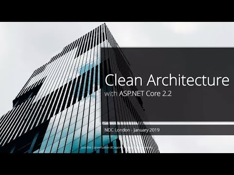 Clean Architecture with ASP.NET Core 2.2 - Jason Taylor