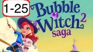 Bubble Witch 2 Saga: Level 1-25 Walkthrough (No Boosters) - Bubble Witch Saga 2 screenshot 3