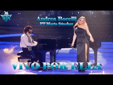 Vivo Por Ella - Andrea Bocelli FT Marta Sanchez