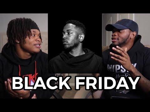 Kendrick Lamar - BLACK FRIDAY - REACTION #FLASHBACK
