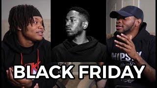 Kendrick Lamar BLACK FRIDAY - REACTION FLASHBACK.mp3