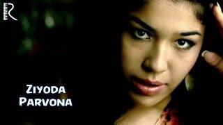 Ziyoda - Parvona | Зиёда - Парвона