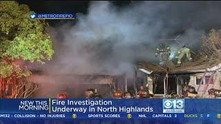 Fire Investigation Underway In North Highlands