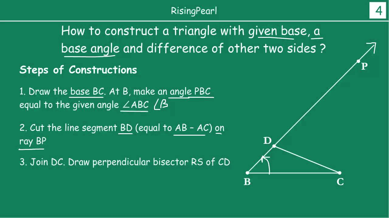 Constructing A Triangle Given Base A Base Angle And Difference Of