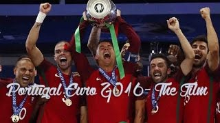 Portugal Euro 2016- The Film