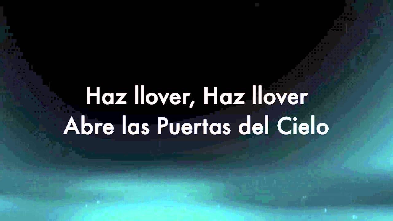 haz-llover-abre-las-puertas-del-cielo-iglesia-mundial-de-avivamiento-letra-pilincarlo2