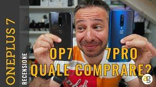 OnePlus 7 liscio o PRO? Recensione e confronto